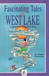 Fascinating Tales of West Lake