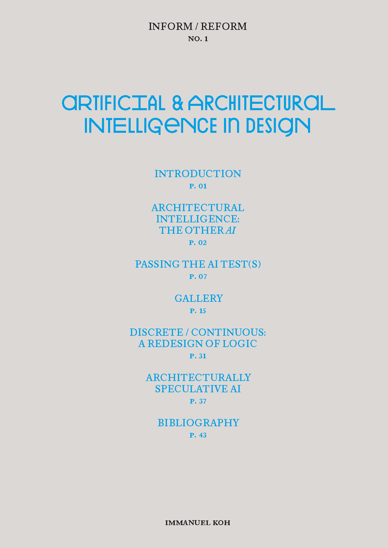 Inform/Reform Series; Issue No 1, Artificial & Architectural Intelligence in Design