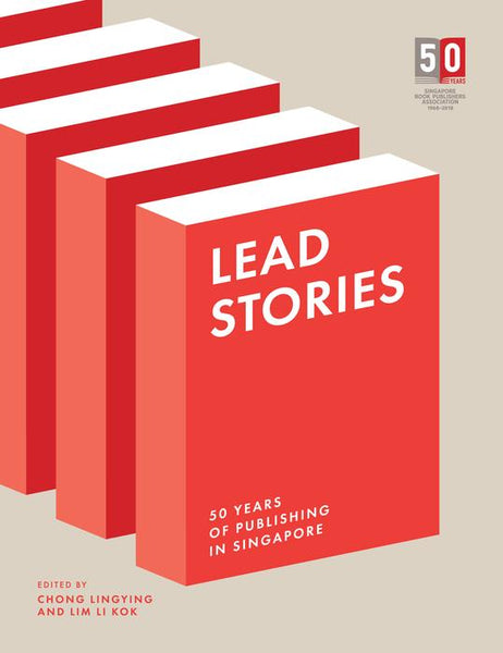 50 Years of Books in Singapore: Cover Stories & Lead Stories (Set of 2)
