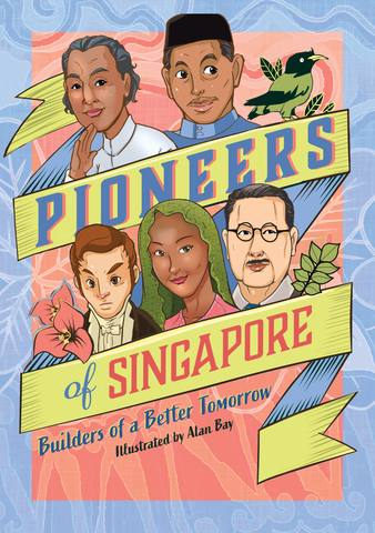 Pioneers of Singapore cover