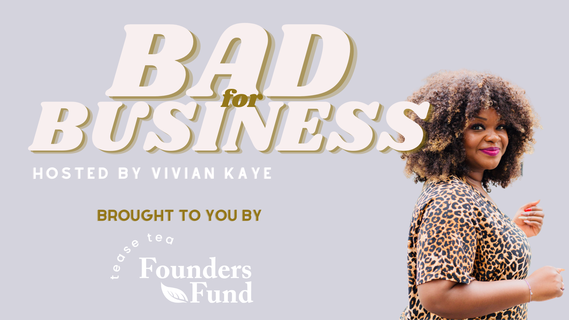 Bad for Business Podcast Founders Fund