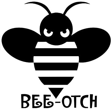 Bee-Otch Decal