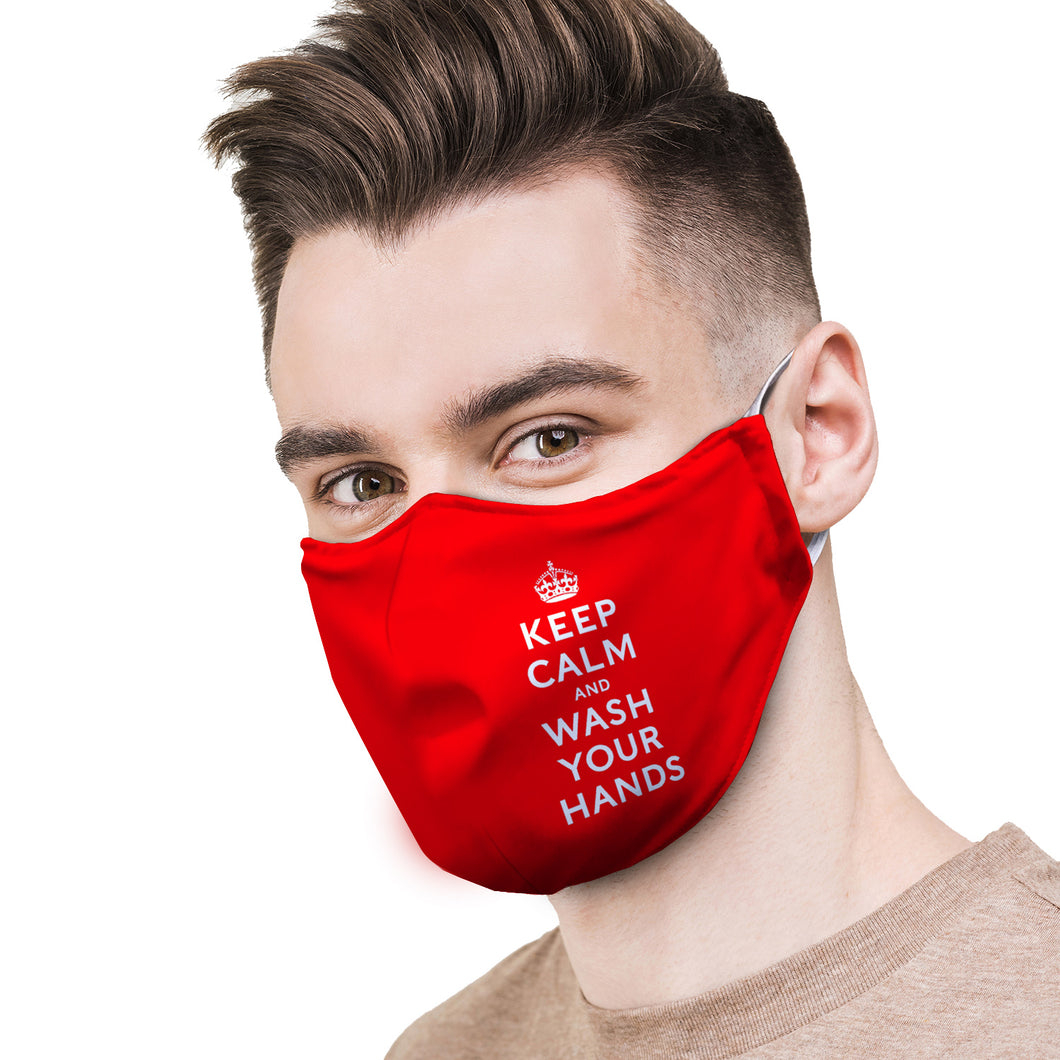 Keep Calm and Wash Your Hands Protective Reusable Face Mask