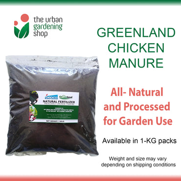 GREENLAND CHICKEN MANURE (Buy 4 get P20 Off)   - All-Natural and Processed Plant Nutrient