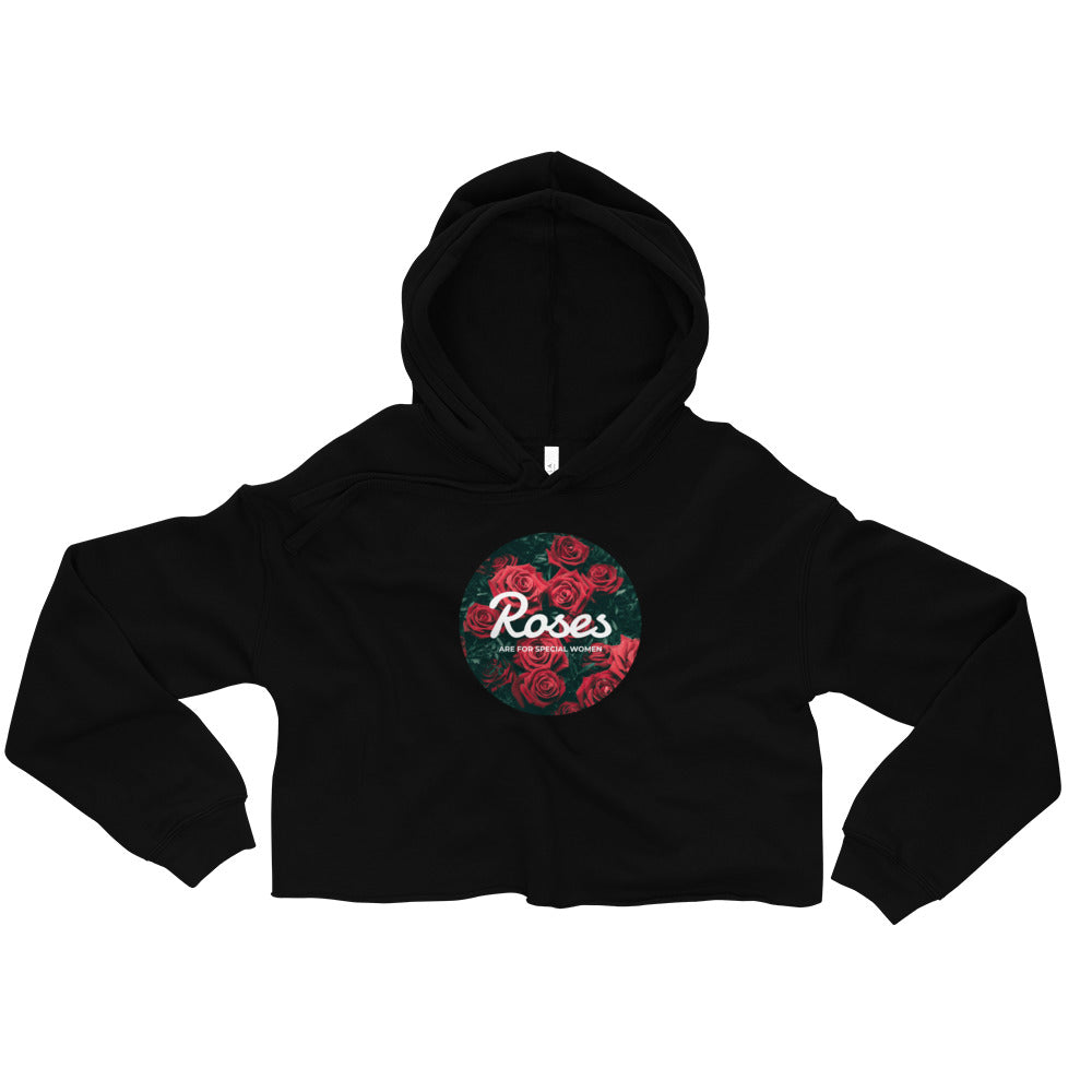 7cedb5436a1a63 Roses Are For Special Women Crop Hoodie - Ayuper
