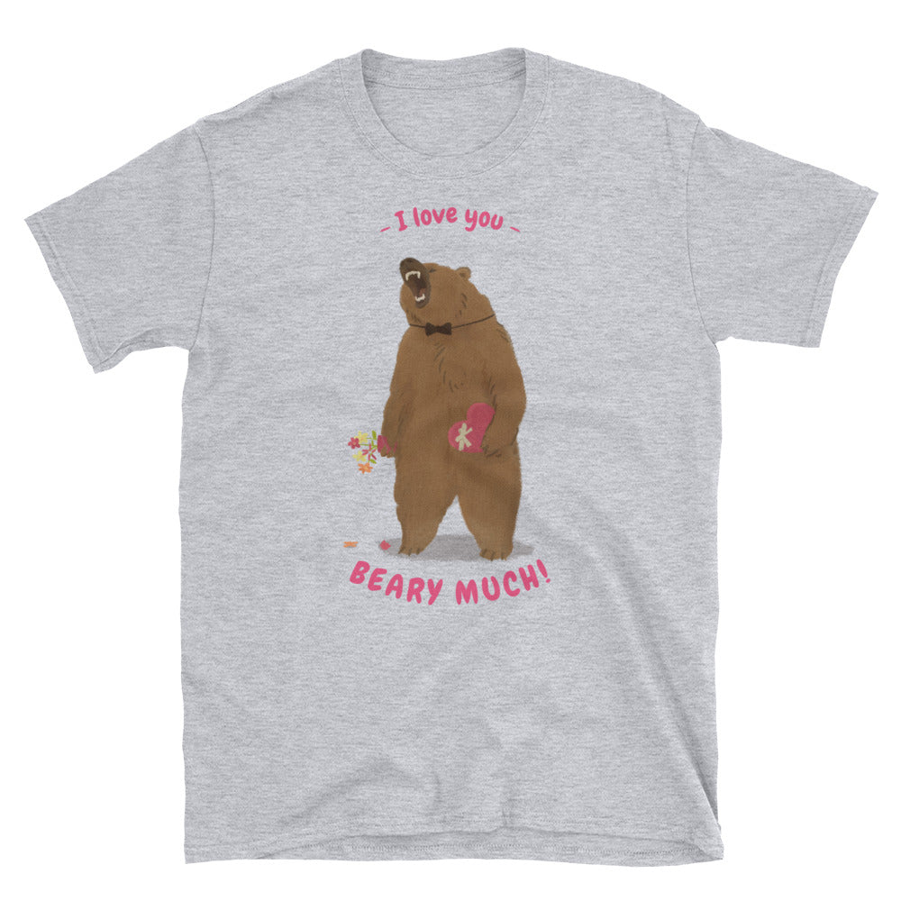 I Love You Beary Much Short-Sleeve Unisex T-Shirt - Ayuper