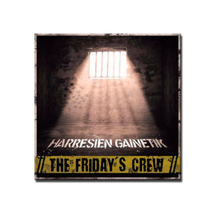 CD THE FRIDAY'S CREW Harresien gainetik
