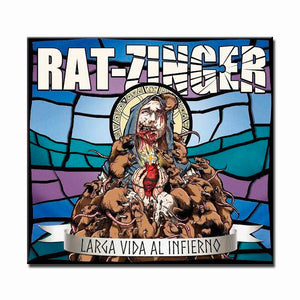 CD RAT-ZINGER Larga vida al Infierno