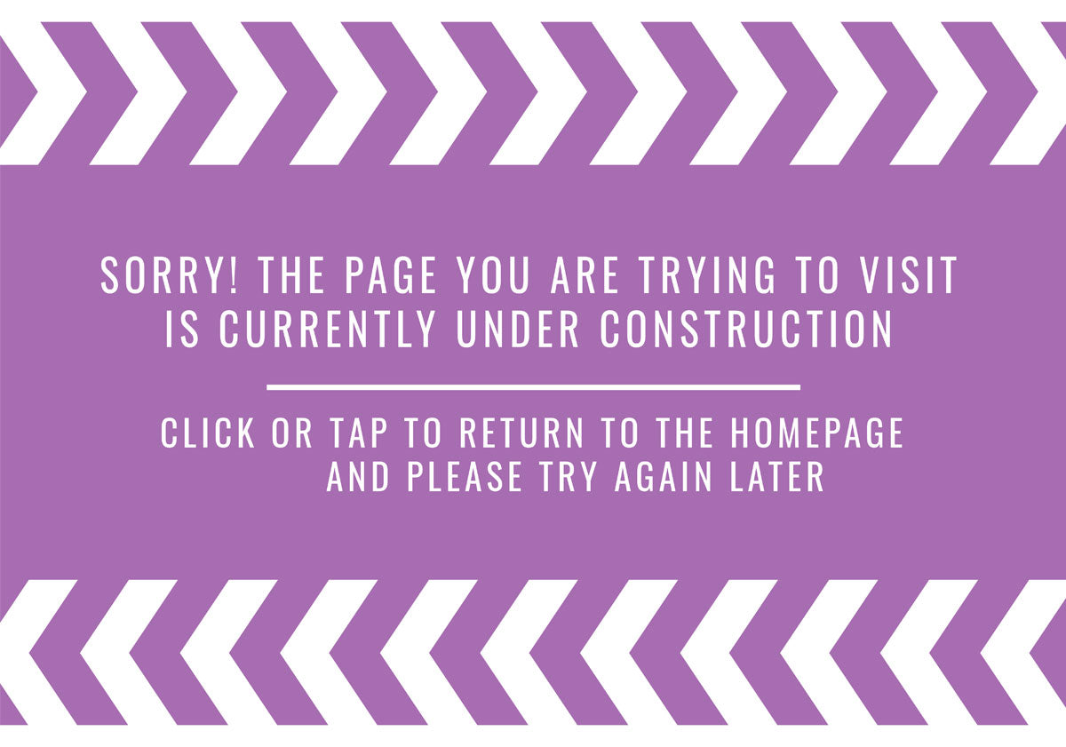 The Page you are trying to visit is Currently Under Construction