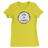 Life Is Happy  Womens T-shirt - Emoji Shirt
