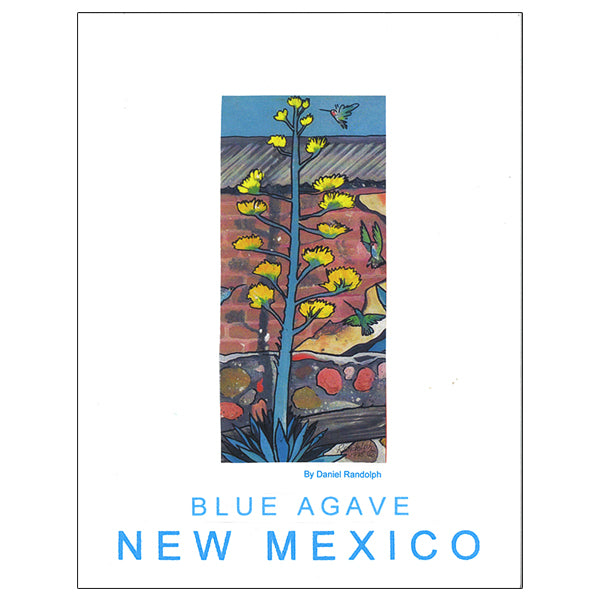 Daniel Randolph Travel Poster New Mexico 19 Blue Agave
