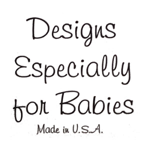 Designs Especially for Babies
