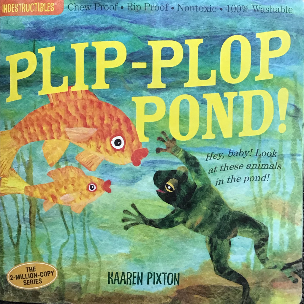 Indestructibles Plip-Plop Pond!