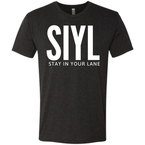 SIYL: Stay In Your Lane Men's Tri-blend T-Shirt