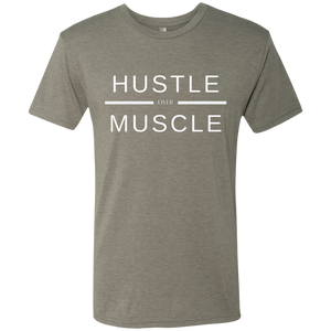 HUSTLE over MUSCLE: Men's Triblend T-Shirt