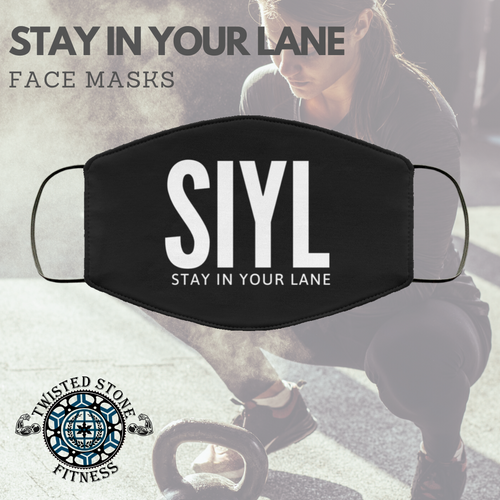 Twisted Stone Fitness Stay In Your Lane Cover Mask