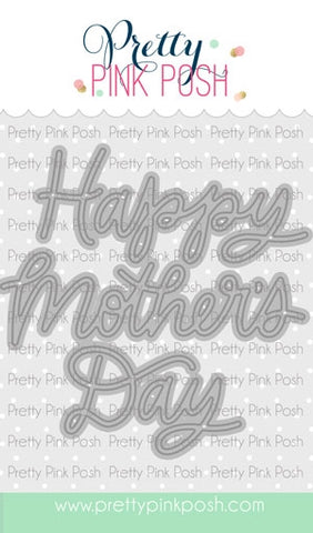Mother's Day Script Die