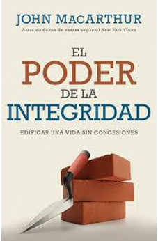 Poder De La Integridad, El (New Cover)