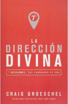 Image of La Direccion Divina: 7 Decisiones Que Cambiaran Su Vida