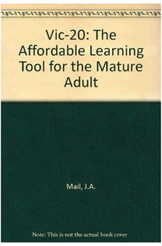 Vic-20 The Affordable Learning Tool for the Mature Adult  La Herramienta De Aprendizaje Asequible Para El Adulto Mayor