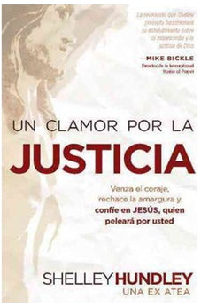 Un Clamor Por La Justicia/A Cry For Justice