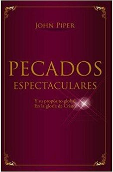Pecados Espectaculares Mm - John Piper