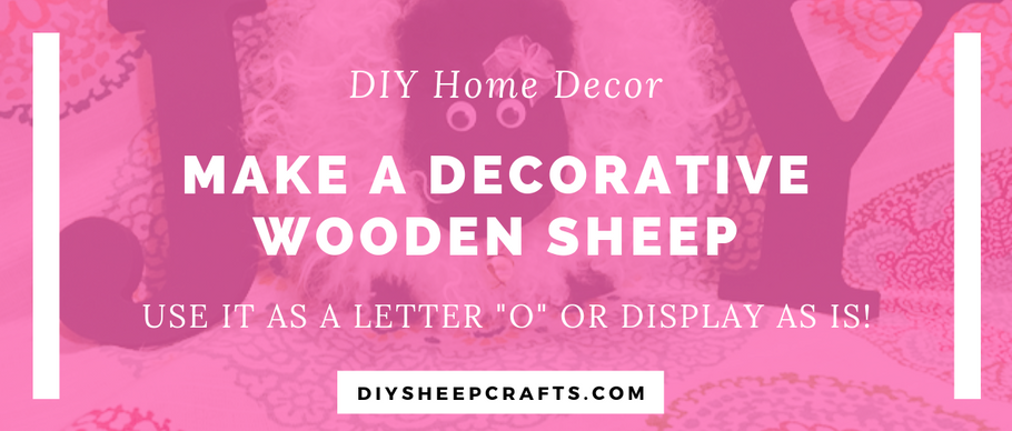 "How to Make a Decorative Wood Block Letter ""O"" Sheep 