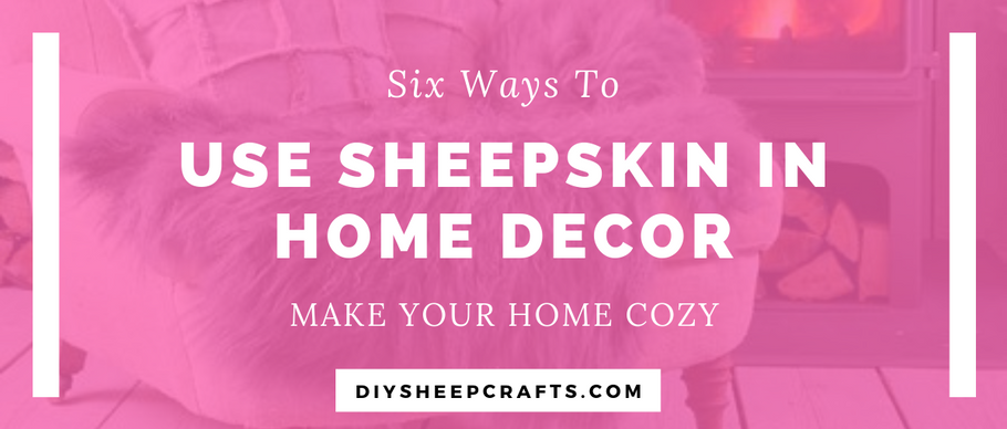 6 Ways to Use Sheepskin in Home Decor | rug, chair, cozy, hygge