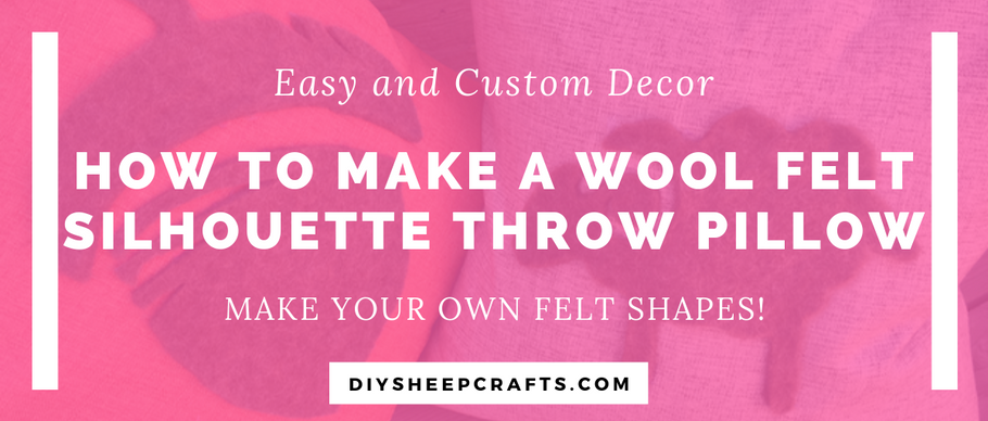 How to Make a Wool Felt Silhouette Throw Pillow | home decor, craft, diy, tutorial