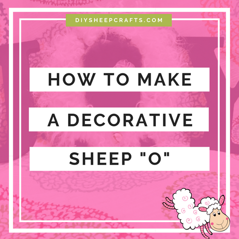 "DIY Sheep Crafts | How to Make A Decorative Wood Sheep Letter ""O""