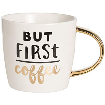 But First Coffee Mug - One of A Kind Decor