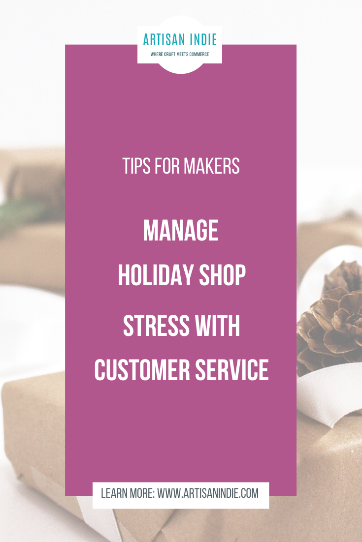 Manage Holiday Stress with Customer Service
