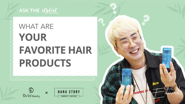 Ask The Stylist EP25: What are Edward's Favourite Hair Products?