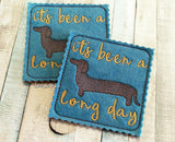 DIGITAL DOWNLOAD It's Been A Long Day Dachshund Coaster