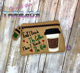 DIGITAL DOWNLOAD Coffee Then Teach Clutch Applique Zipper Bag Lined and Unlined
