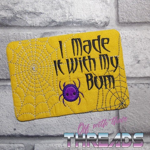 DIGITAL DOWNLOAD I Made It With My Bum Spider Mug Rug and Place Mat Set 4 SIZES Applique