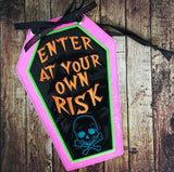 DIGITAL DOWNLOAD ITH Enter At Your Own Risk Door Sign 4 Sizes