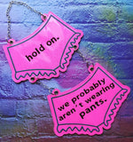 DIGITAL DOWNLOAD ITH 5x7 We Aren't Wearing Pants Door Hanger 2 Hoopings