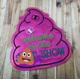 DIGITAL DOWNLOAD ITH Welcome To The Show Door Sign 4 Sizes
