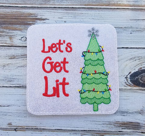 4x4 DIGITAL DOWNLOAD Let's Get Lit Coaster