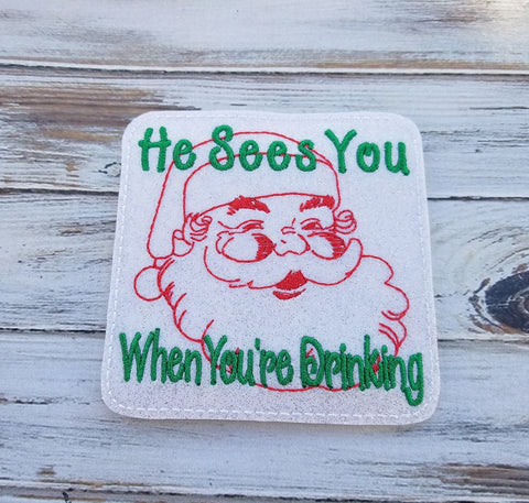 4x4 DIGITAL DOWNLOAD He Sees You When You're Drinking Coaster