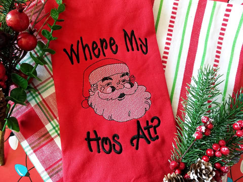 DIGITAL DOWNLOAD 4 Sizes Where My Hos At? Holiday Embroidery Design