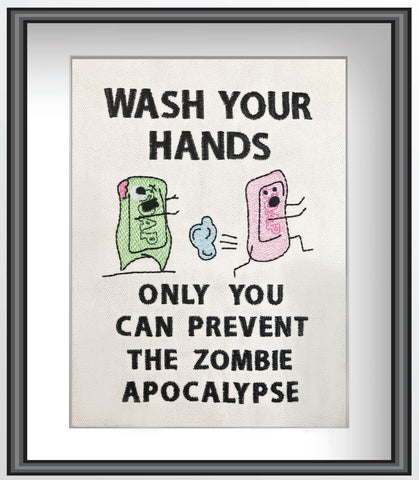 DIGITAL DOWNLOAD Wash Your Hands Zombie Apocalypse Design 4 Sizes