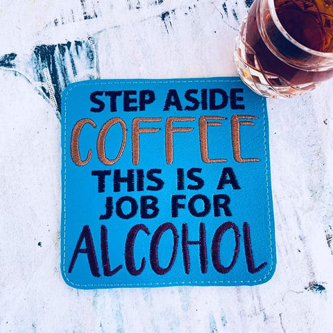 DIGITAL DOWNLOAD Step Aside Coffee Coaster Design