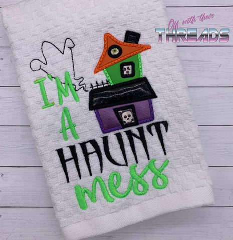 DIGITAL DOWNLOAD ITH I'm A Haunt Mess Applique Design Set 3 SIZES INCLUDED