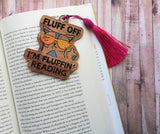 DIGITAL DOWNLOAD Fluff Off I'm Reading Bookmark