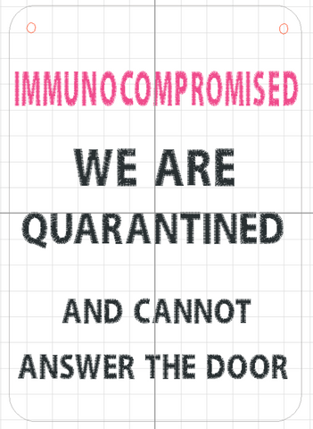 DIGITAL DOWNLOAD Quarantine Door Sign Set 5 Sizes