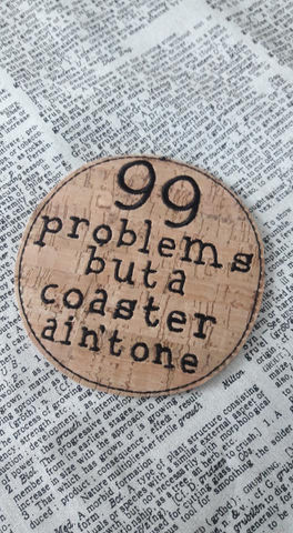DIGITAL DOWNLOAD 99 Problems Coaster 4x4 ITH
