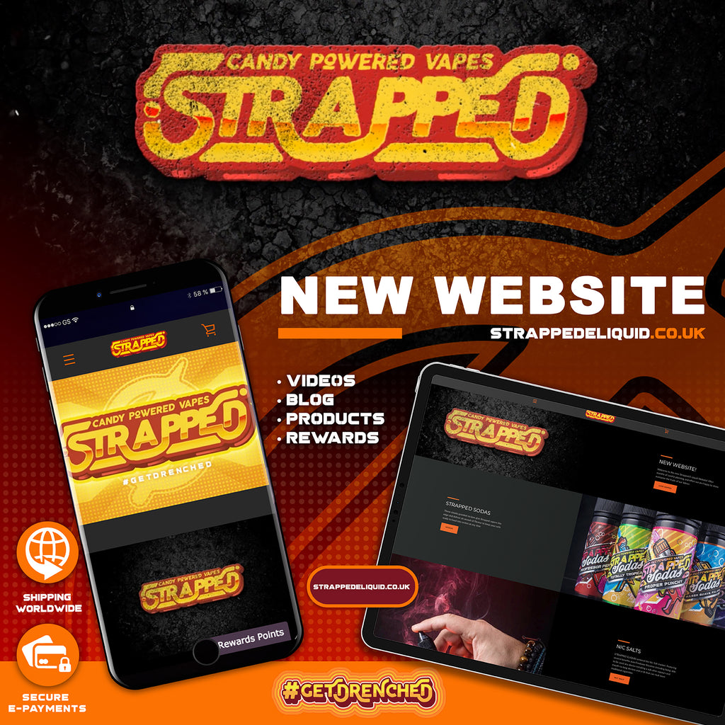 NEW WEBSITE! Strappedeliquid.co.uk