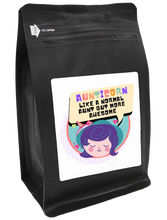 Load image into Gallery viewer, Aunticorn, Like A Normal Aunt But More Awesome – Coffee Gift – Gifts for Coffee Lovers with Funny, Inspirational Quotes – Best Gifts for Coffee Lovers for Christmas, Birthdays, Anniversaries – Coffee Gift Ideas – 12oz Medium-Dark Roast Coffee Beans